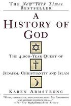 A History of God - the 4000 Year Quest of Judaism, Christianity