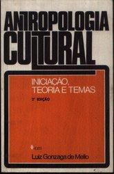 Antropologia Cultural - Iniciação Teoria e Temas