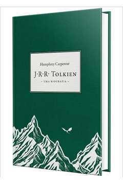 J. R. R. Tolkien : uma Biografia - 1ª Edição
