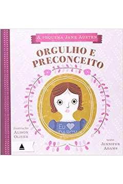 A Pequena Jane Austen - Orgulho e Preconceito