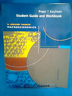 Student Guide and Workbook - Macroeconomics - Third Edition