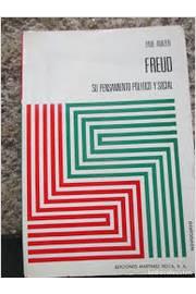 Freud - Su Pensamiento Politico y Social