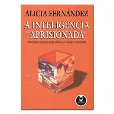 A Inteligência Aprisionada: Abordagem Psicopedagógica..