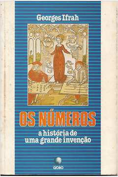 Os Números a História de uma Grande Invenção