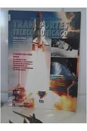 Transportes e Telecomunicações - Col. Viagem pela Geográfia de Salathiel Brenner, Vania Rubia Farias Vlach, pela Atica (1995)