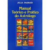 Manual Teórico e Prático do Astrólogo