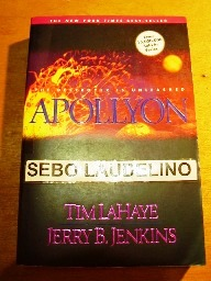 Apollyon: the Destroyer is Unleashed (left Behind Nº 5)