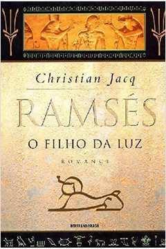 Ramses - o Filho da Luz Romance - Volume 1