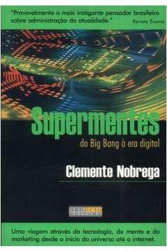 Supermentes do Big Bang a era Digital