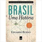 Brasil uma História - Cinco Séculos de um País Em Construção