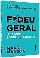 F*deu Geral: Um livro sobre esperança?