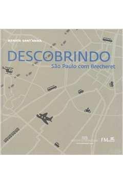 Descobrindo Sao Paulo Com Brecheret