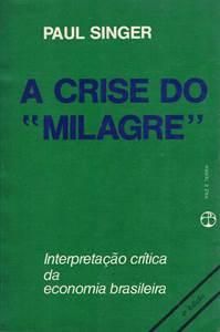 A Crise do Milagre- 3ª Edição