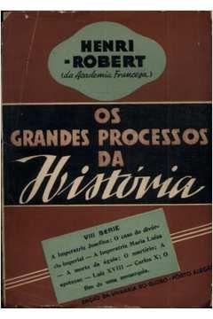 Os Grandes Processos da História viii Série
