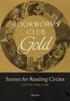 Bookworms Club Gold: Stories For Reading Circles.
