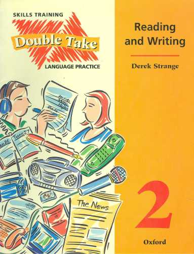 Double Take 2: Skills Training Reading and Writing