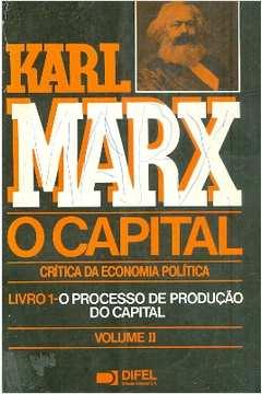 O Capital: Crítica da Economia Política Livro 1 Vol. 2