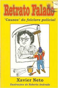 Retrato Falado: Causos do Folclore Policial