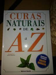 a0a21008bfd04 Curas Naturais de a a Z - Atualizada Incluindo Ração Humana