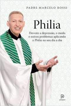 Philia - Derrote a Depressão, o Medo e Outros Problemas