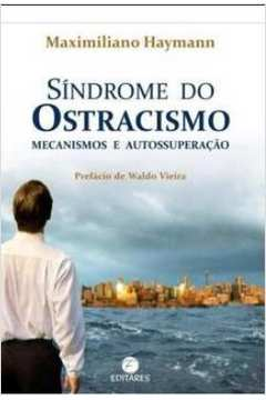 Síndrome do Ostracismo