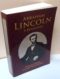 Abraham Lincoln -  a Biography
