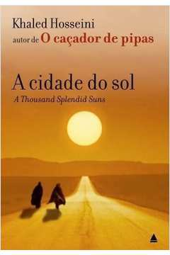 Cidade do Sol - a Thousand Splendid Suns