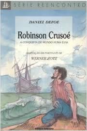 Robinson Crusoé  a Conquista do Mundo numa Ilha