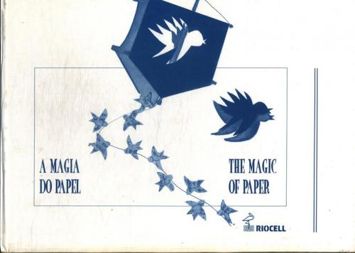 A Magia do Papel - the Magic of Paper