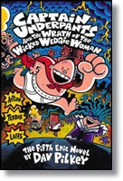 Captain Underpants 5 and the Wrath of the Wicked Wedgie Woman