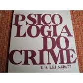Psicologia do Crime e a Lei 6. 41677