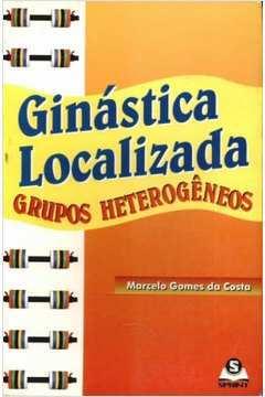 Ginástica Localizada - Grupos Heterogêneos