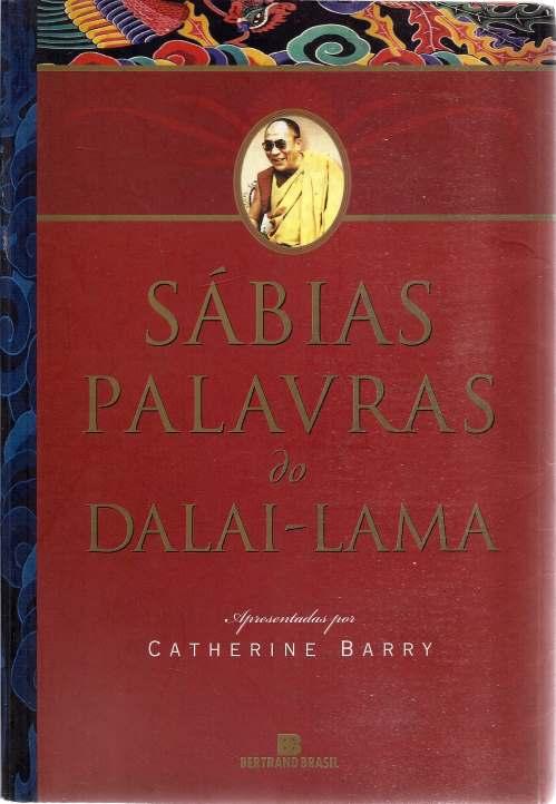 Sábias Palavras do Dalai-lama de Catherine Barry pela Bertrand Brasil (2001)