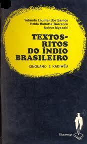 Textos-ritos do Índio Brasileiro - Xinguano e Kadiwéu