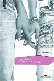 Soul Love - À Noite o Céu é Perfeito!