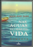 Nas Águas do Mar da Vida - Romance Espírita