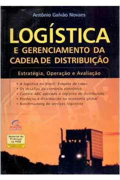 Livro logistica e gerenciamento da cadeia de distribuicao antonio logstica e gerenciamento da cadeia de distribuio fandeluxe Choice Image