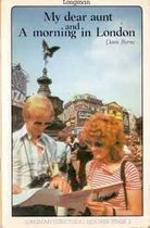 My Dear Aunt and a Morning in London (structural Readers)