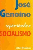Repensando o Socialismo de José Genoino (2ª Edição) pela Brasiliense (1991)