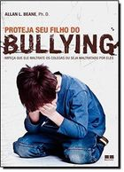 Proteja Seu Filho do Bullying - Protect Your Child