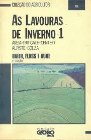 As Lavouras de Inverno - 1 de Vários Autores pela Globo (1988)