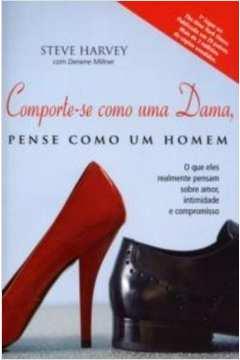 Comporte-se Como uma Dama, Pense Como um Homem