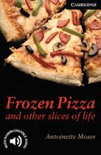 Frozen Pizza and Other Slices of Life -  Level 6
