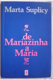 De Mariazinha a Maria