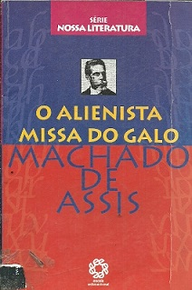 O Alienista Missa do Galo