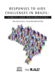 Responses to Aids Challenges in Brazil Limits and Possibilities