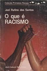 O Que é Racismo Coleção Primeiros Passos