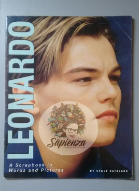 Leonardo a Scrapbook in Words and Pictures