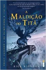 Percy Jackson e os Olimpianos - a Maldição do Titã Livro Três