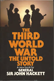 The Third World War: the Untold Story